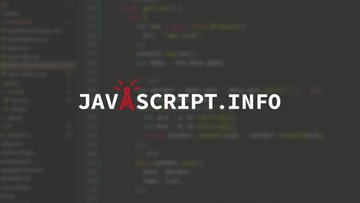 Javascript.info - 更新频率极高的Javascript免费开源电子教程