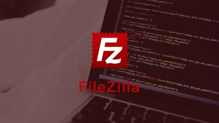 FileZilla - 功能强大、免费开源的跨平台 FTP 客户端