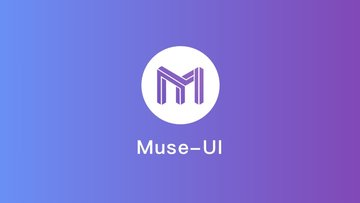 Muse UI - 优雅的 Material Design 风格前端开源 UI 组件库
