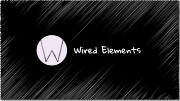 Wired Elements - 极具特色的手绘风格 UI 组件库